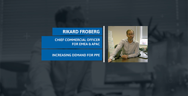 Increasing Demand for PPE: Rikard Froberg