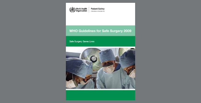 WHO and Safe Surgery Guidelines